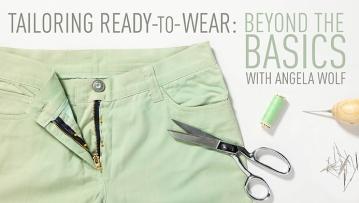 Tailoring RTW Beyond the Basics